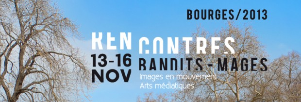rencontres internationales Bandits-Mages / du 13 au 16 novembre 2013